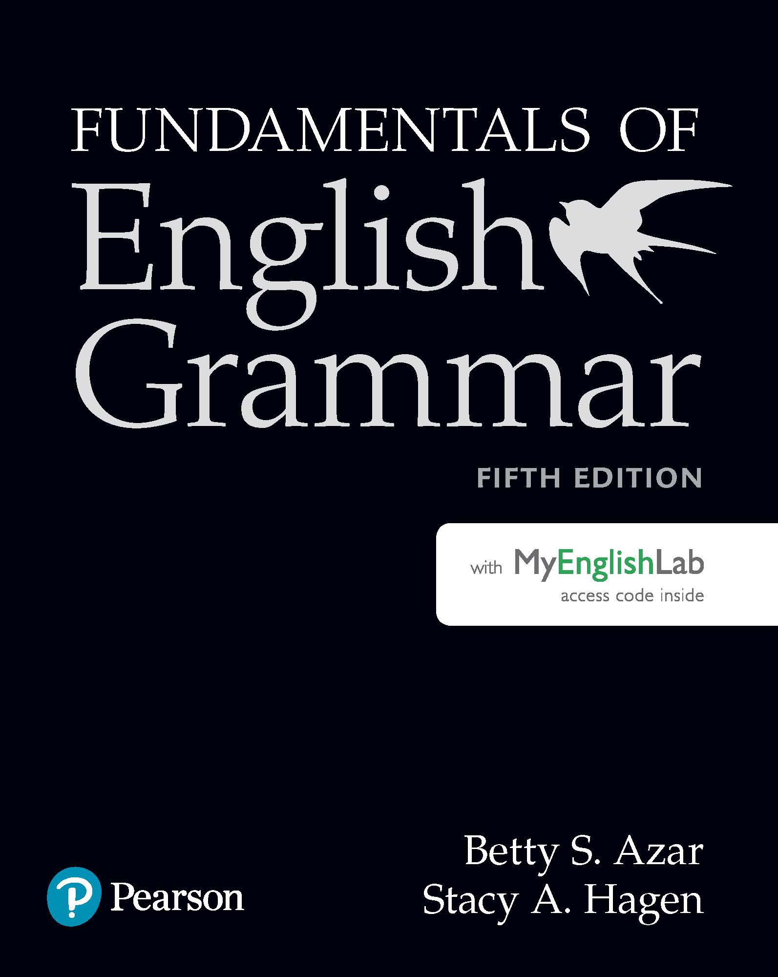 Fundamentals of English Grammar, Fifth Edition MyEnglishLab