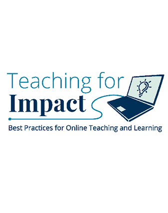 Teaching for Impact: Getting Started with Online Teaching
